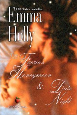 The Faerie's Honeymoon and Date Night