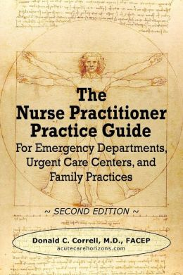 The Nurse Practitioner Practice Guide - Second Edition