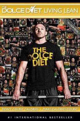 The Dolce Diet LIVING LEAN: Color Photo Edition