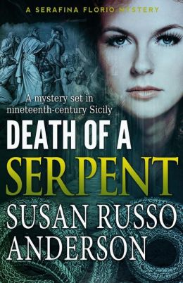 Death of a Serpent: A Serafina Florio Mystery