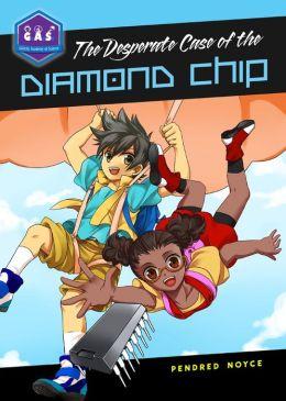 The Desperate Case of the Diamond Chip