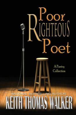 Poor Righteous Poet