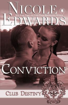 Conviction: A Club Destiny Novel