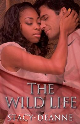 The Wild Life (Peace in the Storm Publishing Presents)
