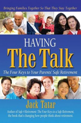 Having The Talk: The Four Keys to Your Parents' Safe Retirement