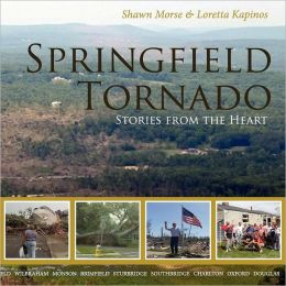 Springfield Tornado: Stories from the Heart