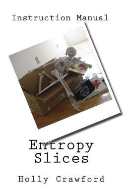 Entropy Slices