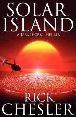Solar Island: A Tara Shores Thriller