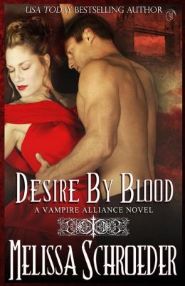 Desire by Blood: By Blood Book 1