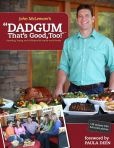 Book Cover Image. Title: Dadgum That's Good Too!, Author: John McLemore