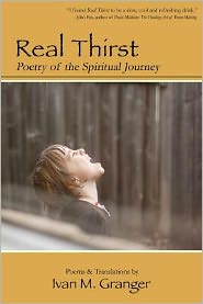 Real Thirst: Poetry of the Spiritual Journey
