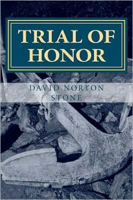 Trial of Honor: A Novel of a Court-Martial