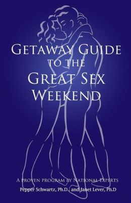 Getaway Guide to the Great Sex Weekend
