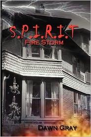 S.P.I.R.I.T.: Fire Storm