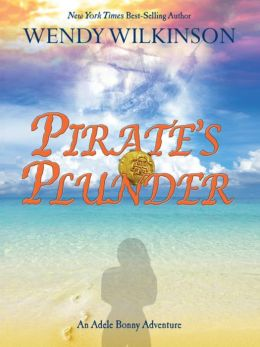 Pirate's Plunder: An Adele Bonny Adventure