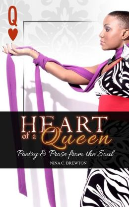 Heart of a Queen: Poetry and Prose from the Soul