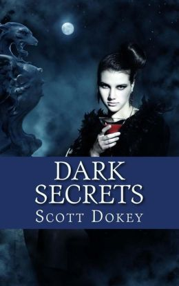 Dark Secrets: Book One in the Dark Twins Saga