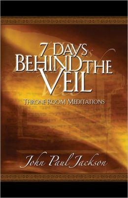 7 Days Behind the Veil: Throne Room Meditations