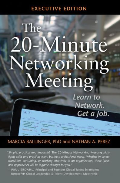 The 20-Minute Networking Meeting: How Little Meetings Can Lead to Your Next Big Job