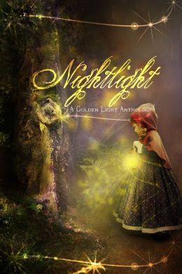 Nightlight: A Golden Light Anthology