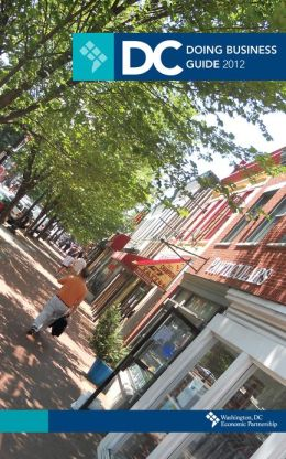 DC Doing Business Guide: 2012