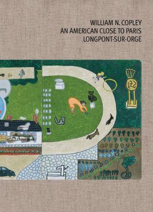 William N. Copley: An American Close to Paris: Longpont-sur-Orge