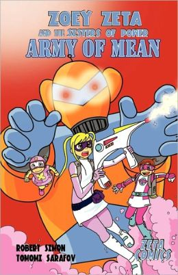 Zoey Zeta And The Sisters Of Power, Army Of Mean, Book 2