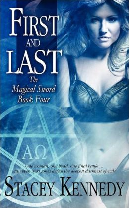 First And Last - The Magical Sword Book Four