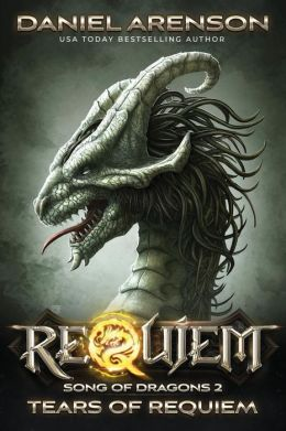Tears of Requiem: Song of Dragons, Book 2