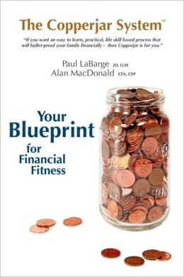 The Copperjar System - Your Blueprint For Financial Fitness (Canadian Edition)