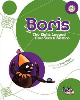 Boris: The Eight Legged Manners Maestro