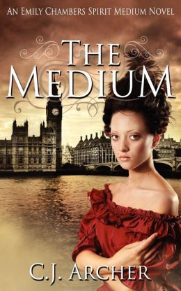 The Medium: An Emily Chambers Spirit Medium Novel