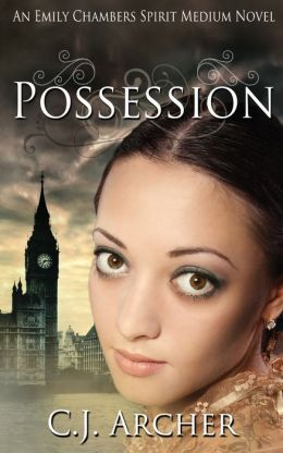 Possession: An Emily Chambers Spirit Medium Novel