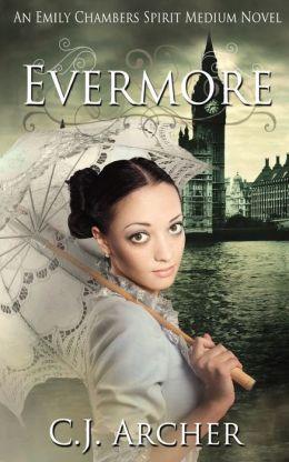 Evermore: An Emily Chambers Spirit Medium Novel