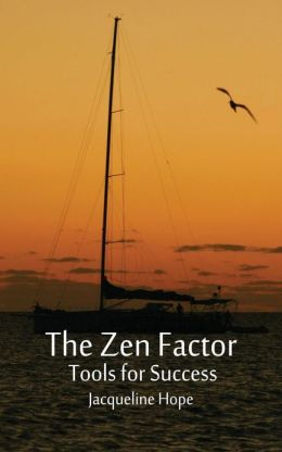 The Zen Factor: tools for success