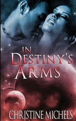 In Destiny's Arms
