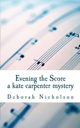Evening the Score: A Kate Carpenter Mystery