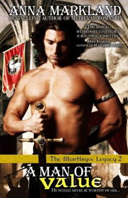 A Man of Value: The Montbryce Legacy~Book Two