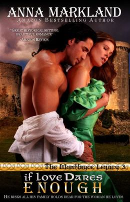 If Love Dares Enough: The Montbryce Legacy Book Three