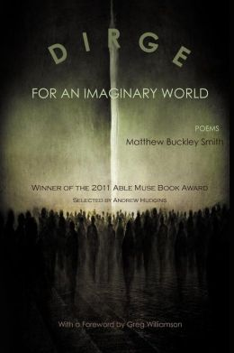 Dirge for an Imaginary World: Poems