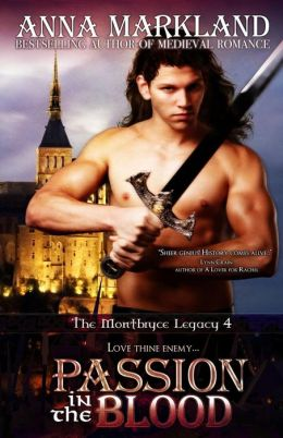 Passion In The Blood: The Montbryce Legacy~IV