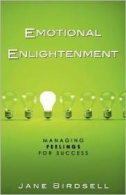Emotional Enlightenment: Managing Feelings for Success