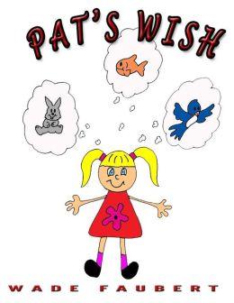 Pat's Wish
