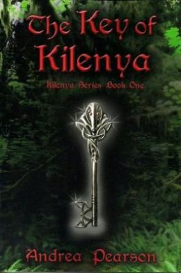 The Key of Kilenya: Kilenya Series, Book One