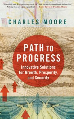 Path To Progress: Innovative Solutions for Growth, Prosperity, and Security