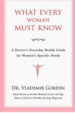 What Every Woman Must Know