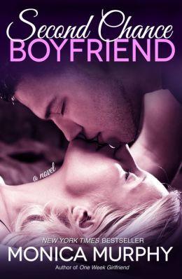 Second Chance Boyfriend (One Week Girlfriend Series #2)