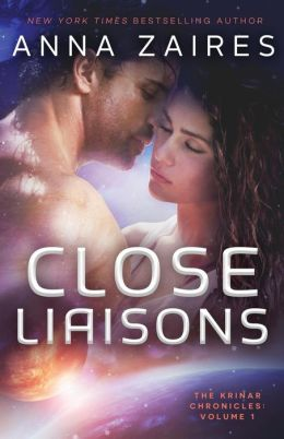 Close Liaisons: The Krinar Chronicles