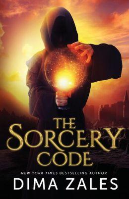 Sorcery Code 1 - The Sorcery Code - Dima Zales, Anna Zaires