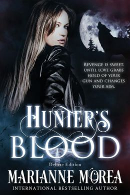 Hunter's Blood (Cursed by Blood Series #1) (Deluxe Edition includes previously unpublished chapters)
